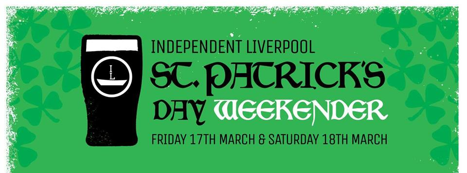 Independent Liverpool St Patrick's Day Weekender 2017