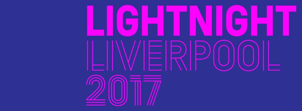 LightNight Liverpool 2017