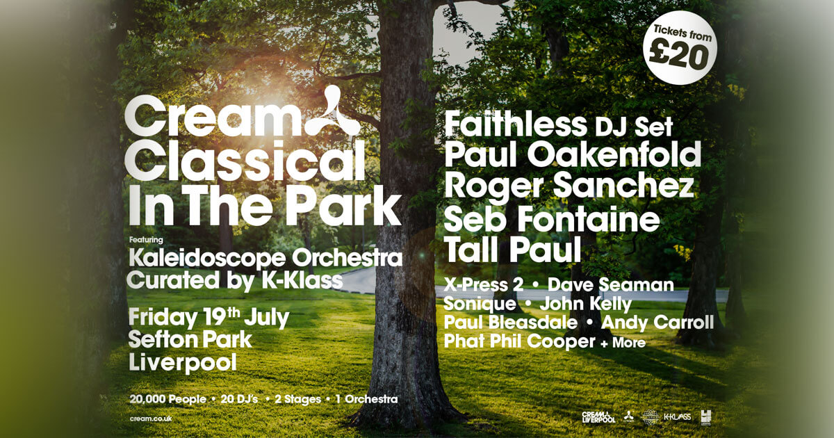 Cream classical in the park liverpool 2019